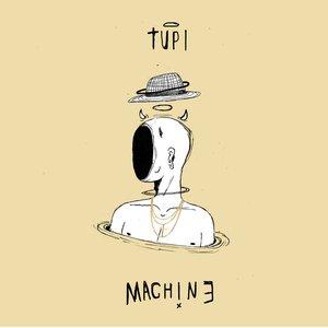 Tupi Machine