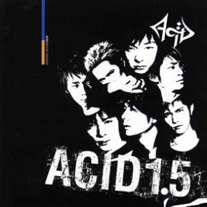 ACID 1.5 ~Punk Drunker~