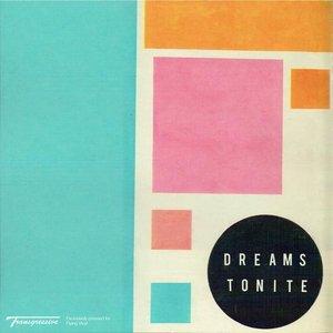 Dreams Tonite