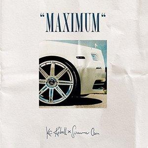 Maximum (Deluxe Edition) [Explicit]
