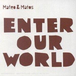 Enter our world