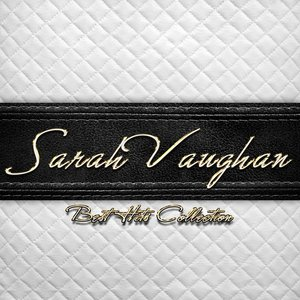 Best Hits Collection of Sarah Vaughan