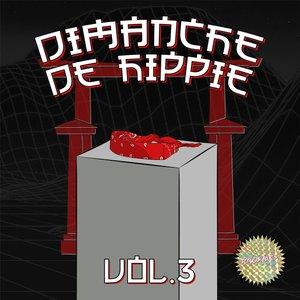 Dimanche de Hippie, Vol.3