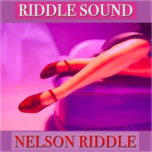 Riddle Sound (50 Tracks Remastered)