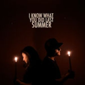 I Know What You Did Last Summer (feat. Megan Lee)