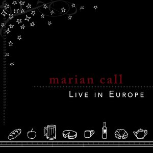 Marian Call: Live in Europe