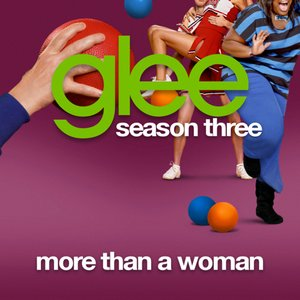 More Than A Woman (Glee Cast Version)