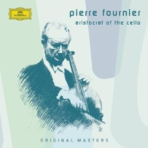 Pierre Fournier - Aristocrat of the Cello