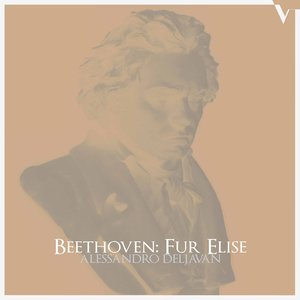 "Beethoven: Bagatelle No. 25 in A Minor, WoO 59 ""Für Elise"""