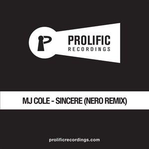 Sincere (Nero Remix)