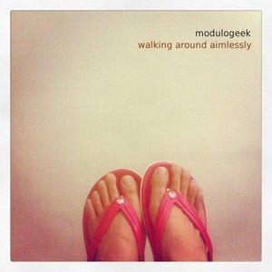 walking around aimlessly