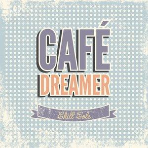 Café Dreamer