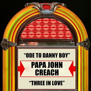 Ode To Danny Boy / Three In Love
