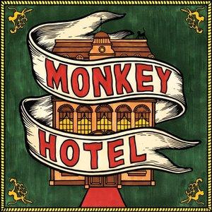 MONKEY HOTEL