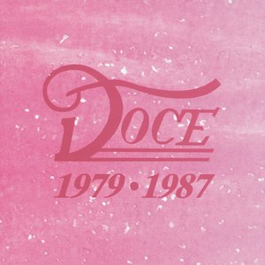 Doce 1979 - 1987