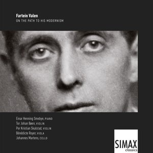 Fartein Valen – on the path to his modernism