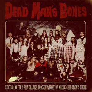 Dead Man's Bones (feat. the Silverlake Conservatory of Music Children's Choir)