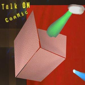 Talk On/Commic
