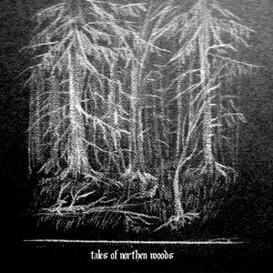 Tales Of Northen Woods