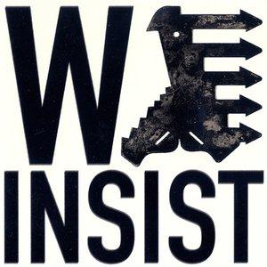 We Insist!