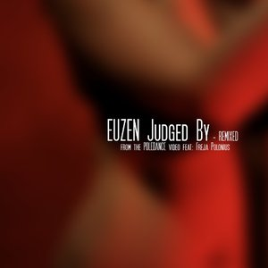 Judged By – Remixed