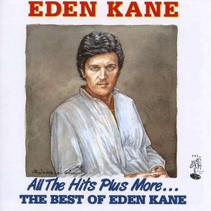 All The Hits Plus More By Eden Kane