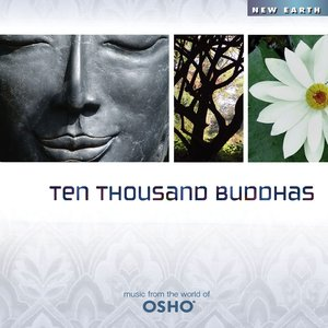 Ten Thousand Buddhas: Music from the World of Osho