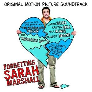 Forgetting Sarah Marshall Original Motion Picture Soundtrack