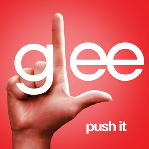 Push It (Glee Cast Version)