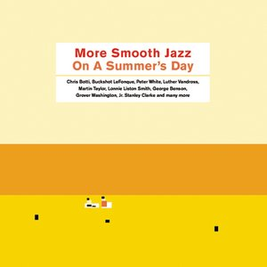 More Smooth Jazz On A Summer's Day