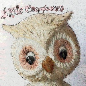 Little Creatures ep