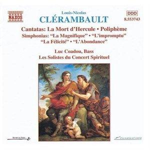 Clerambault: Cantatas and Simphonias