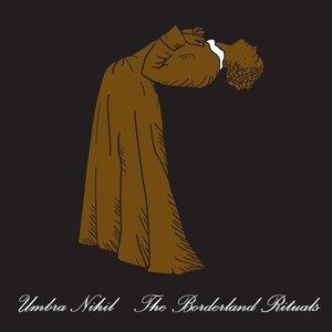 The Borderland Rituals
