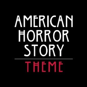 American Horror Story Theme - Single