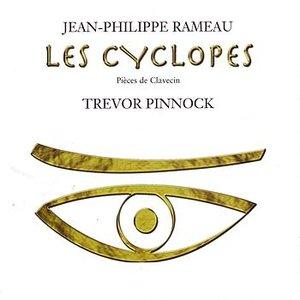 Rameau: Les Cyclopes