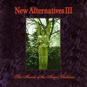 New Alternatives III