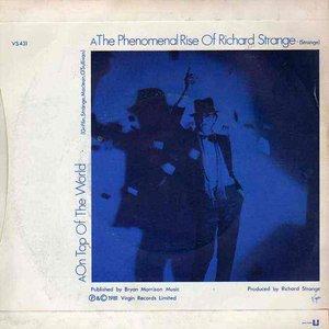 The Phenomenal Rise Of Richard Strange