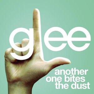 Another One Bites The Dust (Glee Cast Version)