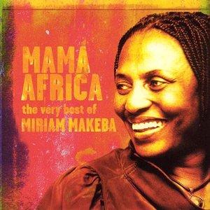 Mama Africa: The Very Best of Miriam Makeba