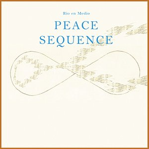 Peace Sequence