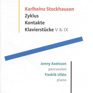 Stockhausen: Zyklus - Klavierstucke V and IX - Kontakte