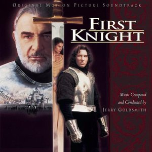 First Knight Original Motion Picture Soundtrack
