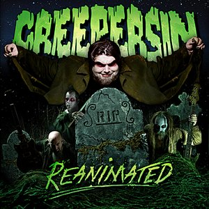 Creepersin Reanimated
