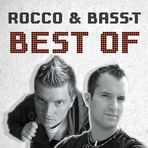 Best of Rocco & Bass-T