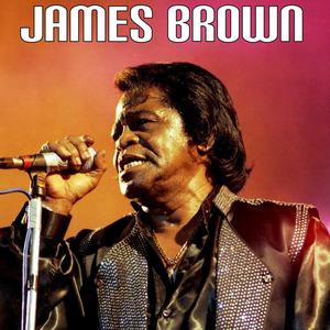 James Brown - JAMES BROWN - Lyrics2You