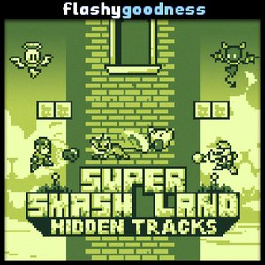Super Smash Land Hidden Tracks
