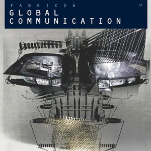 Fabric 26: Global Communication