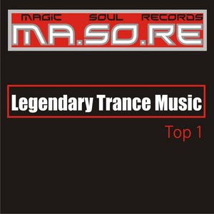 Ma.So.Re Legendary  Trance Music Top 1