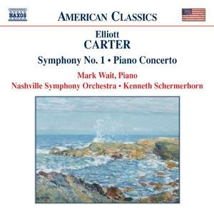CARTER: Piano Concerto / Symphony No. 1 / Holiday Overture