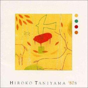 HIROKO TANIYAMA '80S
